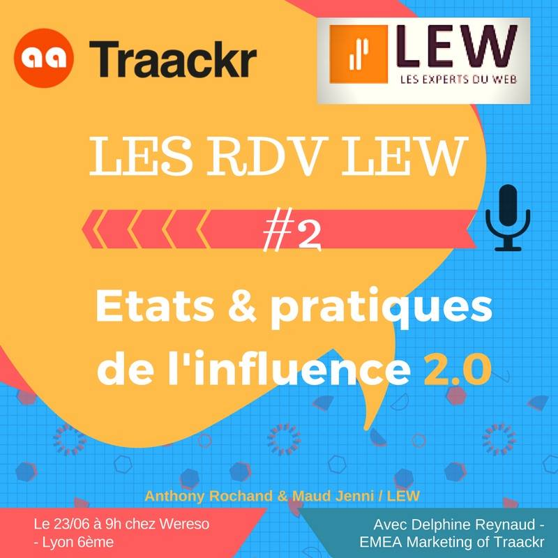 RDV LEW Matinale conférence Influence 2.0 avec Traackr